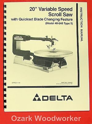 """DELTA 40-640 20"""" Scroll Saw Instruction & Parts Manual 0206"""