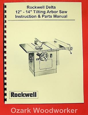 """DELTA-ROCKWELL 12""""-14"""" Tilting Arbor Table Saw Operating & Parts Manual 0245"""