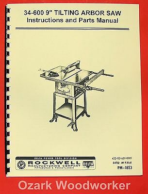 "DELTA-ROCKWELL 34-600 9"" Tilting Arbor Table Saw Instructions & Part Manual 0247"