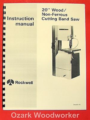ROCKWELL 20 inch Wood/Non-Ferrous Metal Band Saw Manual 0601
