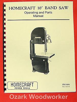 HOMECRAFT/Delta 10 inch older Band Saw Operator's Manual 0364