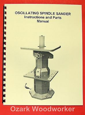 JET/Asian OVS-10 Oscillating Spindle Sander Operator's & Parts Manual 0397