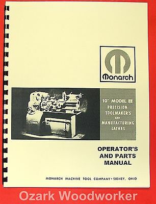 MONARCH 10EE Older Metal Lathe Operators & Parts Manual 0476