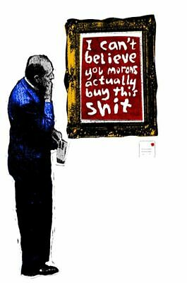 Banksy Street Artist Cant Believe Morons Print A4 A3 A2 A1