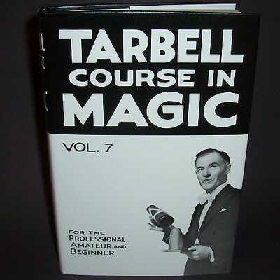 NEW Tarbell Course In Magic Vol. 7 - Book Learn Tricks