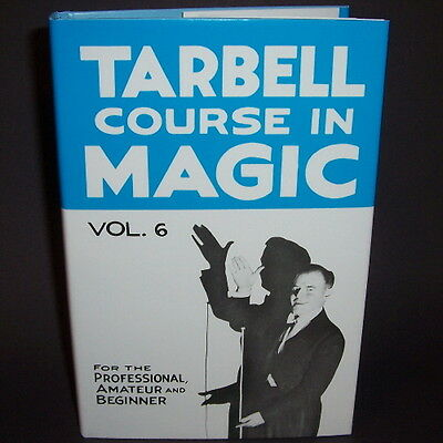 NEW Tarbell Course In Magic Vol. 6 - Book Learn Tricks