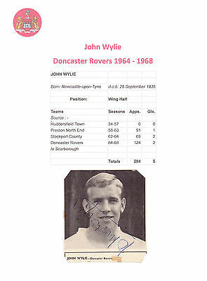 John Wylie Doncaster Rovers 1964-1968 Original Hand Signed Small Picture Good