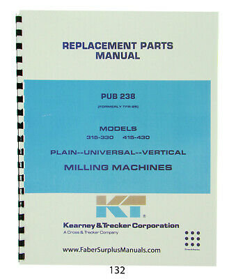 Kearney & Trecker  Parts Manual for Models 315-330 & 415-430 Milling Machines
