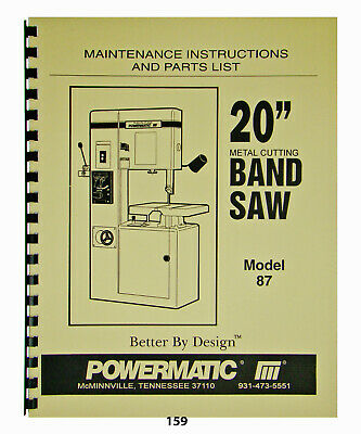 "Powermatic 20"" Band Saw Maintenance, Instructions, & Parts List Model 87  *159"
