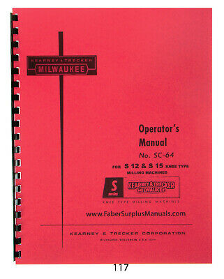 Milwaukee Operator Manual for S12 & S15 Knee Milling Machine  *117