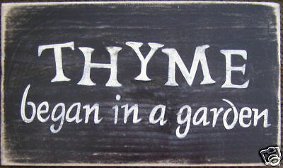 THYME BEGAN IN A GARDEN Wall Decor Sign for Gardener Plaque U-Pick Color Wood HP