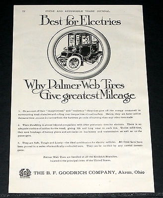 1910 OLD MAGAZINE PRINT AD, GOODRICH, PALMER WEB TIRES, BEST FOR ELECTRIC CARS!