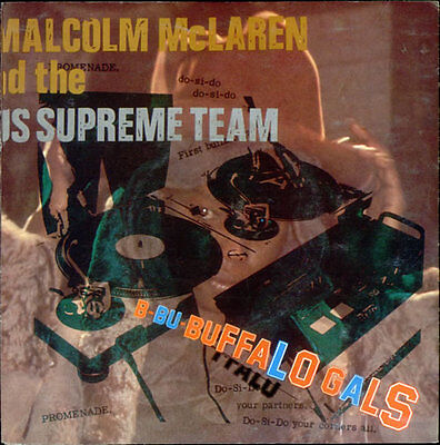 "MALCOLM McLAREN & WORLD'S FAMOUS SUPREME TEAM - Buffalo Gals - 1982 UK 7"" single"