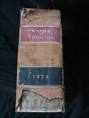 "Antique ""Code of Virginia 1873"" Third Edition"