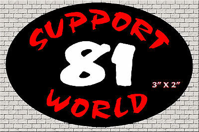 """Hells Angels Big House Crew """"support 81 World"""" Support Stickers - Bk"""