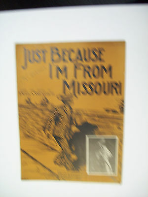 JUST BECAUSE I'M FROM MISSOURI 1903
