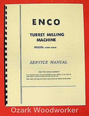 ENCO 93600 Milling Machine Operator's & Parts Manual 0930