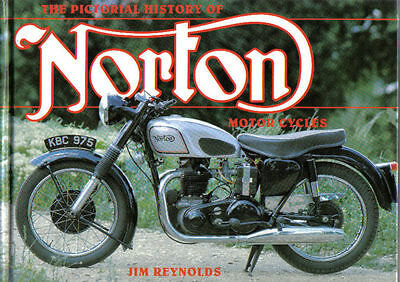 Norton Motorcycles Pictorial History by Reynolds Sidevalve OHC Racing +