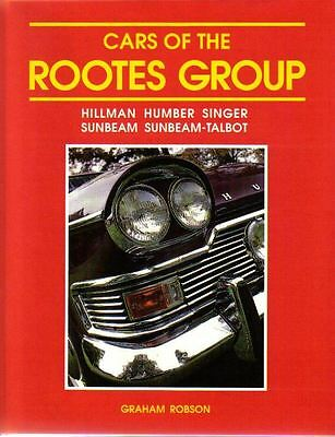 Cars of the Rootes Group Hillman Humber Singer Sunbeam Sunbeam-Talbot 1930-1970s