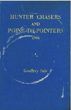 HUNTER CHASERS AND POINT-to-POINTERS FORM BOOK 1966 By GEOFFREY SALE - HORSE