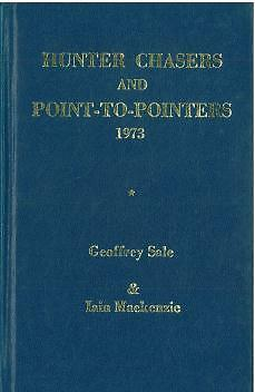 HUNTER CHASERS AND POINT-to-POINTERS FORM BOOK 1973 By GEOFFREY SALE - HORSE P2P