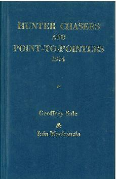 HUNTER CHASERS AND POINT-to-POINTERS FORM BOOK 1974 By GEOFFREY SALE - HORSE P2P
