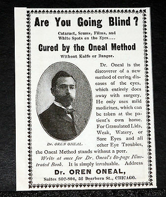 1900 Old Magazine Print Ad, Going Blind? Get Cured Now By The Dr. Oneal Method!