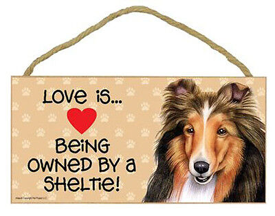 "Love Being Owned Sheltie Lives Here Sign Plaque dog 10"" x 5"" gifts Shetland"