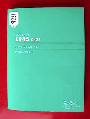 Okuma LR45 C2S CNC Lathe Parts Book: With OSP5020L CNC LE15-072-R1, (Inv.9931)