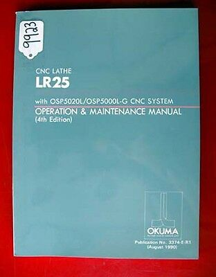 Okuma LR25 CNC Lathe Ops. & Maintenance Manual: 3374-E-R1, (Inv.9923)