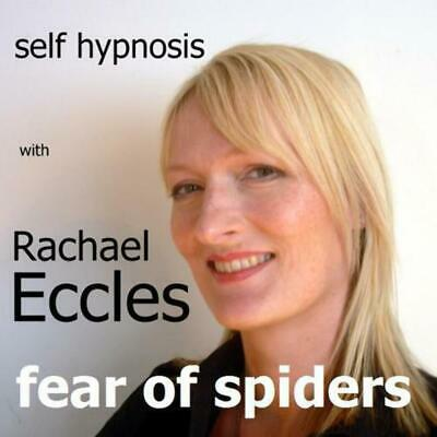 Overcome Fear of Spiders arachnophobia Hypnotherapy CD, Rachael Eccles