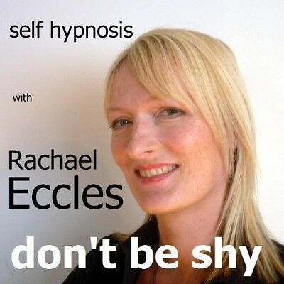 Don't be Shy, Overcome Shyness & relax Hypnotherapy Hypnosis CD, Rachael Eccles