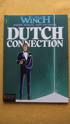 Largo Winch T.6 : Dutch Connection - E.o. -1995- Francq - Van Hamme - Dupuis