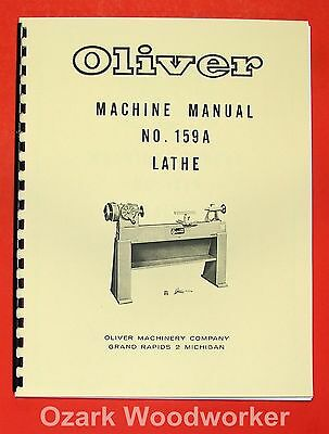 """OLIVER 1960's 159-A 12""""  Wood Lathe Operator and Parts Manual 159A 0975"""