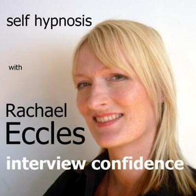 Interview Confidence, no anxiety Hypnotherapy Self Hypnosis CD, Rachael Eccles