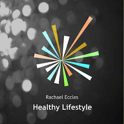 Healthy Lifestyle, eat right good health hypnosis Hypnotherapy CD Rachael Eccles