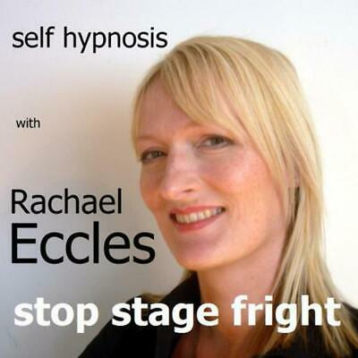 Stop Stage Fright & be free of nerves Hypnosis Hypnotherapy CD, Rachael Eccles