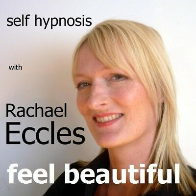 Self Hypnosis: Feel Beautiful Hypnotherapy CD, Rachael Eccles