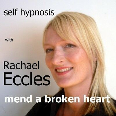 Self Hypnosis: Get over a Broken Heart Hypnotherapy CD, Rachael Eccles