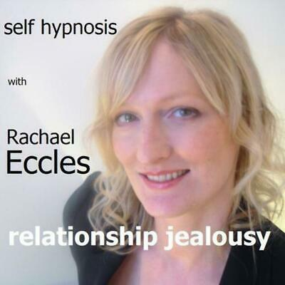 Self Hypnosis: Relationship Jealousy Hypnotherapy CD, Rachael Eccles