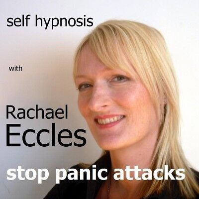 Self Hypnosis: Stop Panic Attacks Hypnotherapy CD, Rachael Eccles