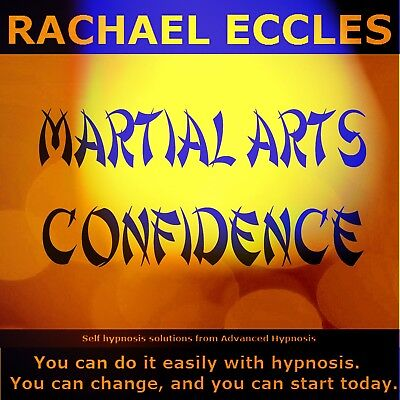 Self Hypnosis: Martial Arts Confidence Hypnotherapy CD, Rachael Eccles
