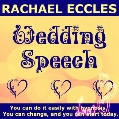 Self Hypnosis: Confident Wedding Speech Hypnotherapy CD, Rachael Eccles
