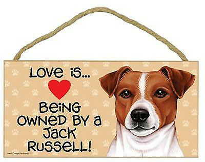 """Love is Being Owned by Jack Russell Terrier Sign Plaque dog JRT 10"""" x 5"""""""