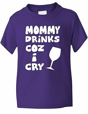Mommy Drinks Cos I Cry  Funny Kids Boys Girls T-Shirt Birthday Gift Age 1-13
