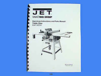 Jet   JWTS-10 Table Saw Operator  Instruction & Parts  Manual *175
