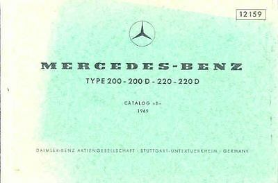 1969 Mercedes Type 200 220 Illustrated Parts Book fo1118-7RF1AD