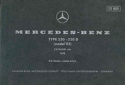 1970 Mercedes Type 220 220D Illustrated Parts Book fo1127-N25Y2I