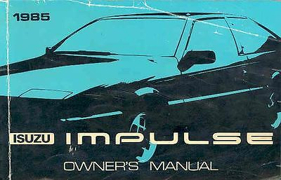 1985 Isuzu Impulse Owner's Manual fo740-SVB4IO