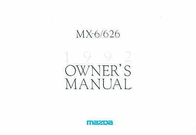 1992 Mazda MX6 and 626 Owner's Manual fo955-W8EXCU